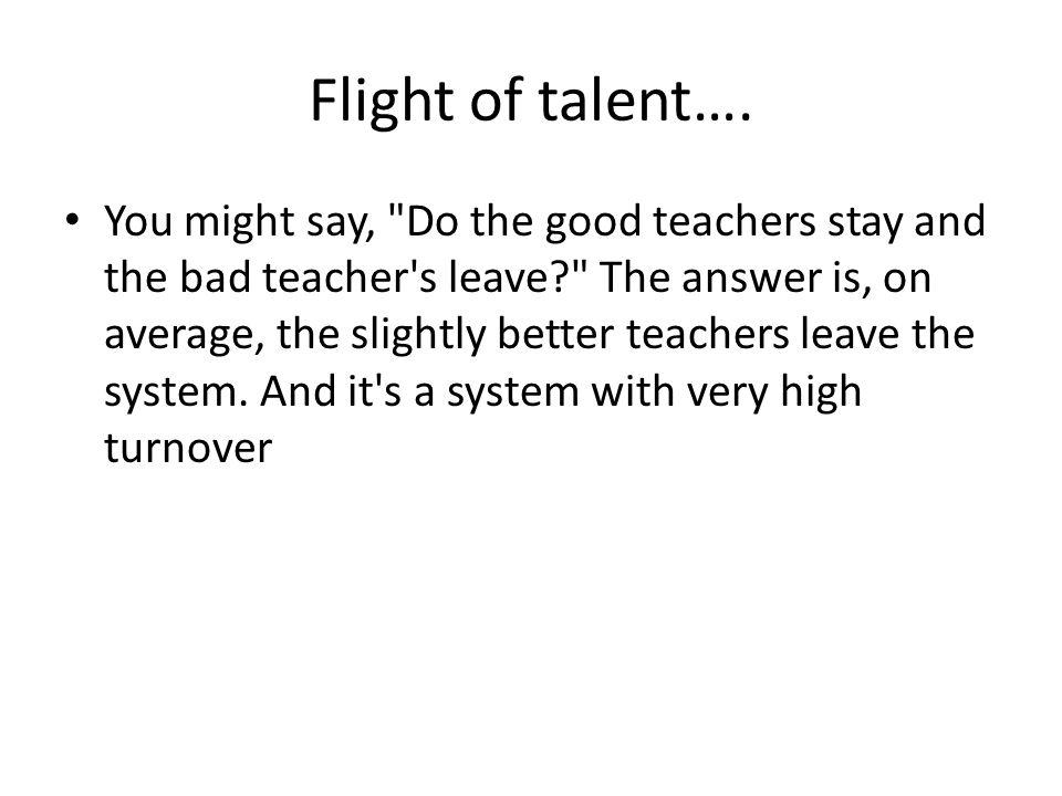Flight of talent….