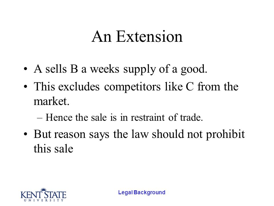 Legal Background An Extension A sells B a weeks supply of a good.