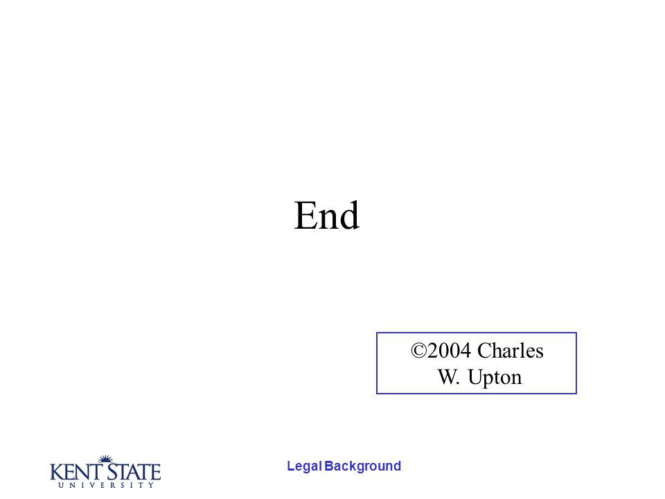 Legal Background End ©2004 Charles W. Upton