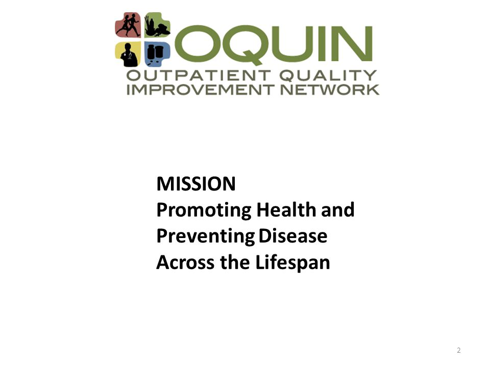 2 MISSION Promoting Health and Preventing Disease Across the Lifespan