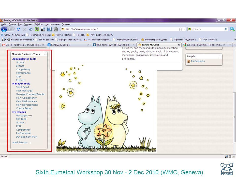 Sixth Eumetcal Workshop 30 Nov - 2 Dec 2010 (WMO, Geneva)