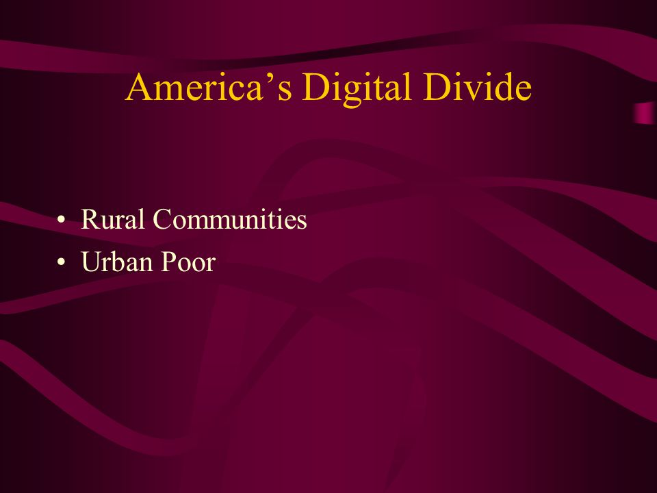 America's Digital Divide Rural Communities Urban Poor