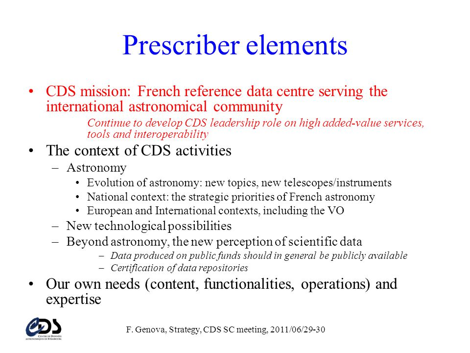 F. Genova, Strategy, CDS SC meeting, 2011/06/29-30 CDS core mission