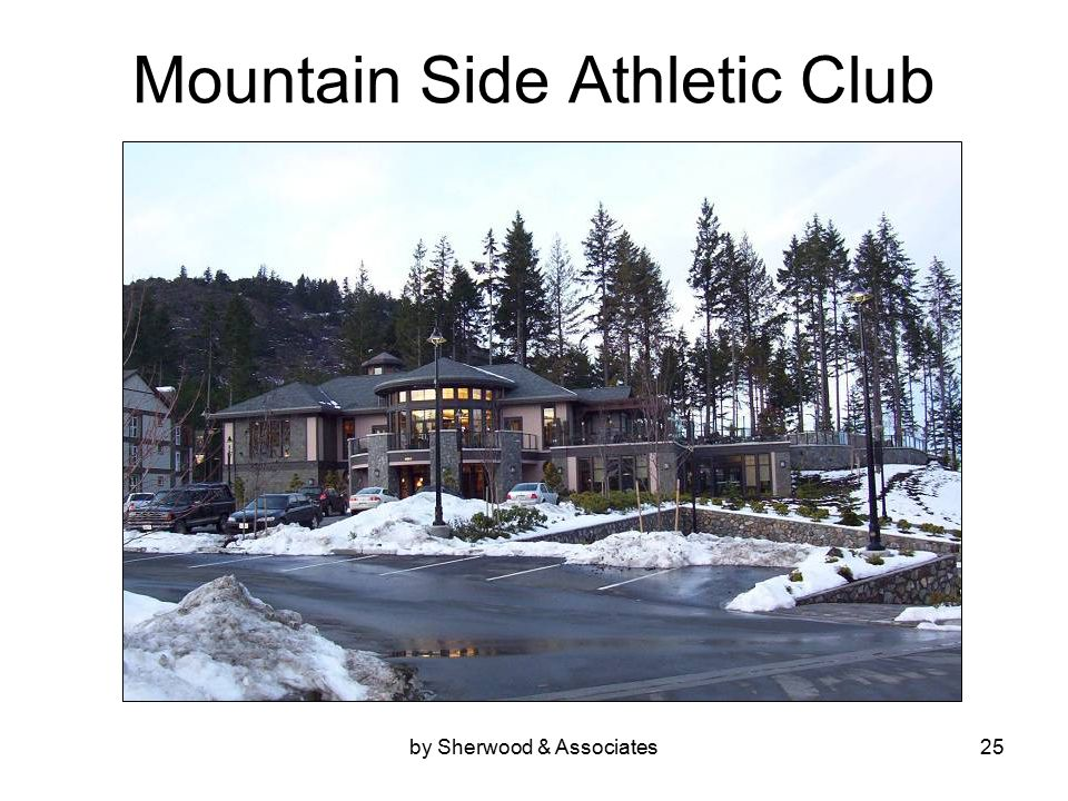 by Sherwood & Associates25 Mountain Side Athletic Club