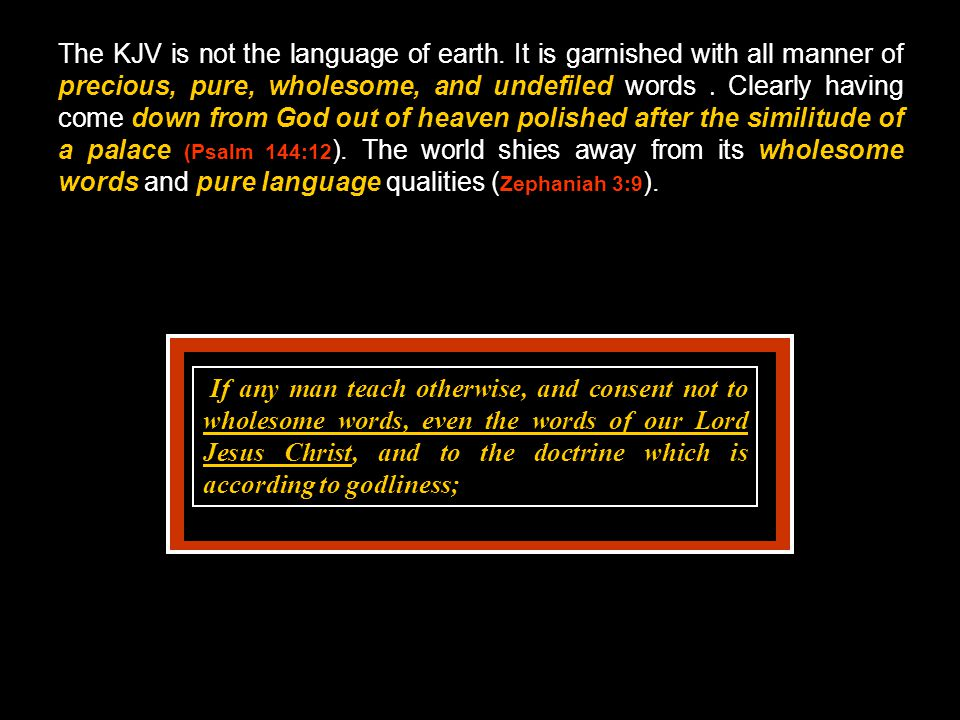 The KJV is not the language of earth.