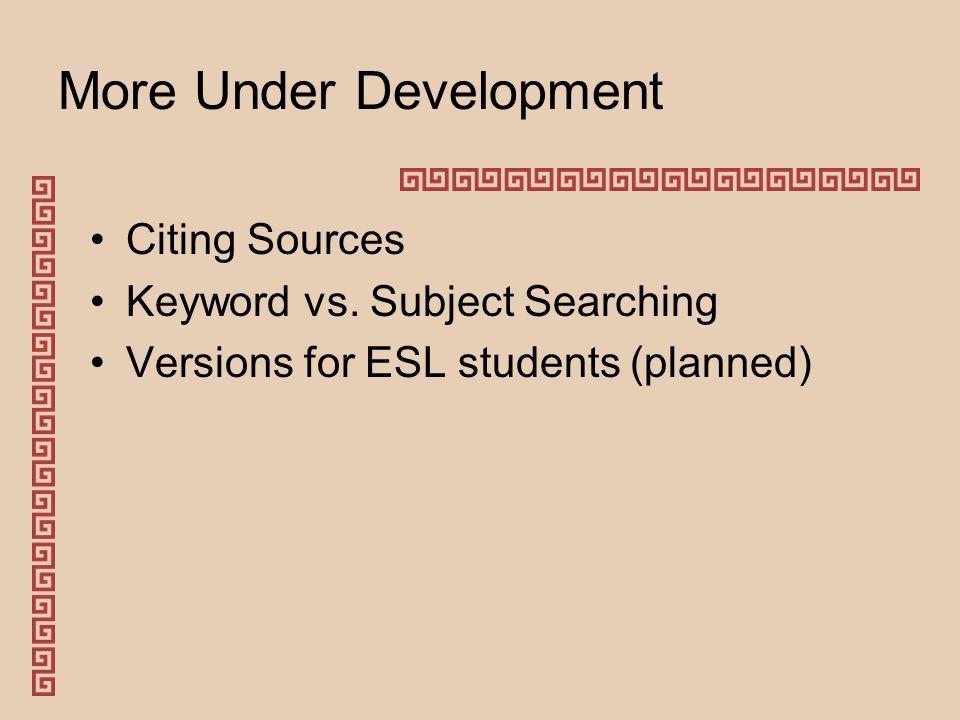 More Under Development Citing Sources Keyword vs.