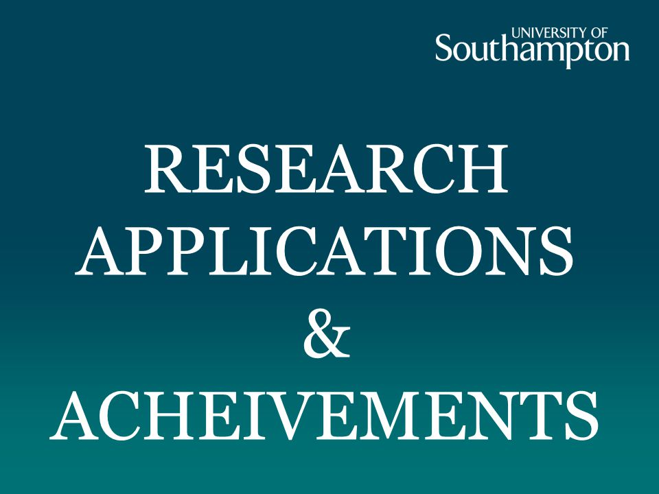 RESEARCH APPLICATIONS & ACHEIVEMENTS