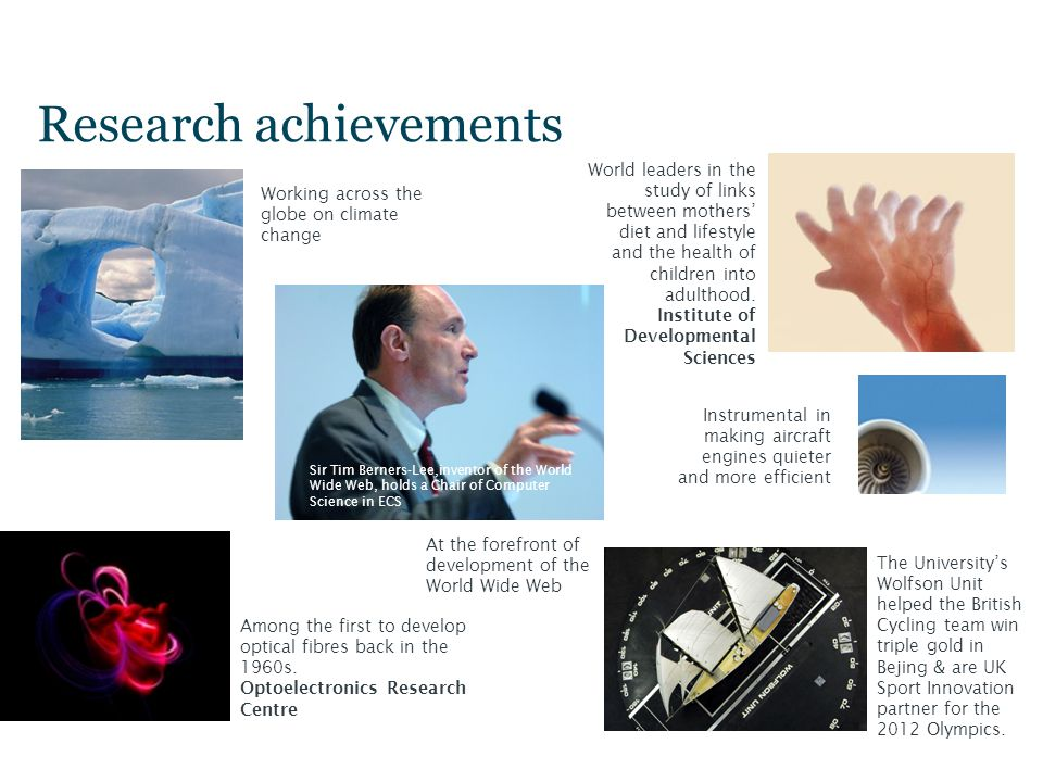 Research achievements Working across the globe on climate change Among the first to develop optical fibres back in the 1960s.