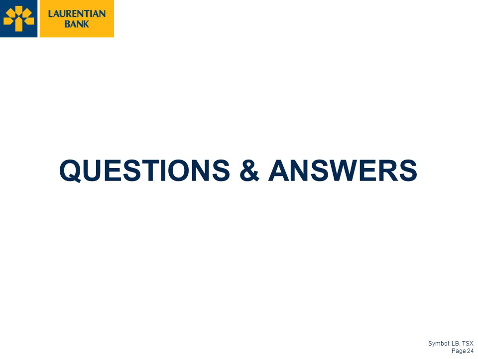 Symbol: LB, TSX Page 24 QUESTIONS & ANSWERS