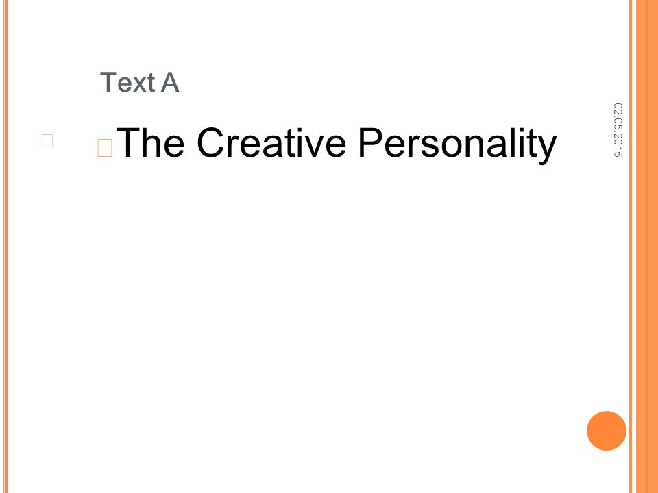02.05.2015 Text A The Creative Personality