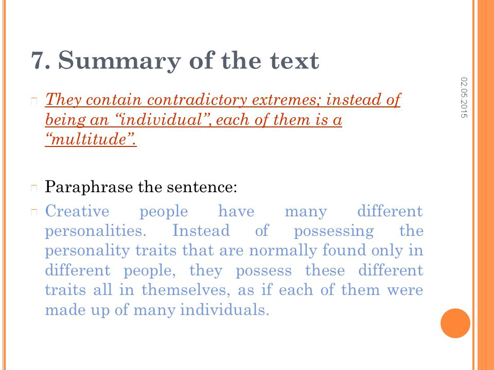 """02.05.2015 7. Summary of the text They contain contradictory extremes; instead of being an """"individual"""", each of them is a """"multitude"""". Paraphrase the"""