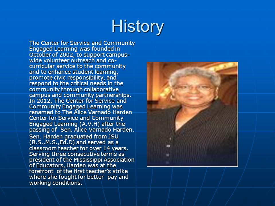 History The Center for Service and Community Engaged Learning was founded in October of 2002, to support campus- wide volunteer outreach and co- curri