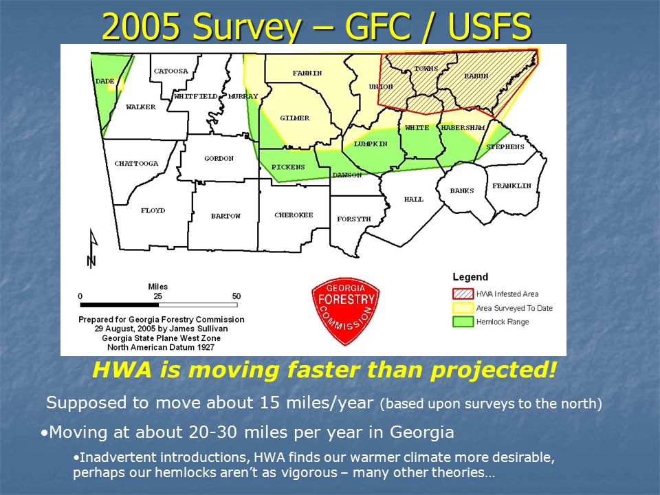 2005 Survey – GFC / USFS HWA is moving faster than projected.