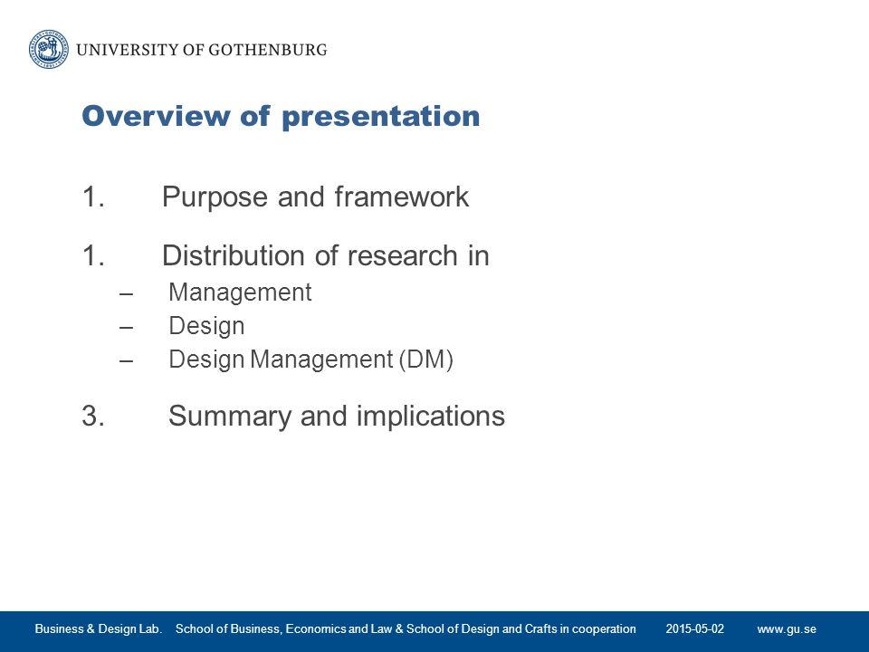 www.gu.se Overview of presentation 1. Purpose and framework 1.