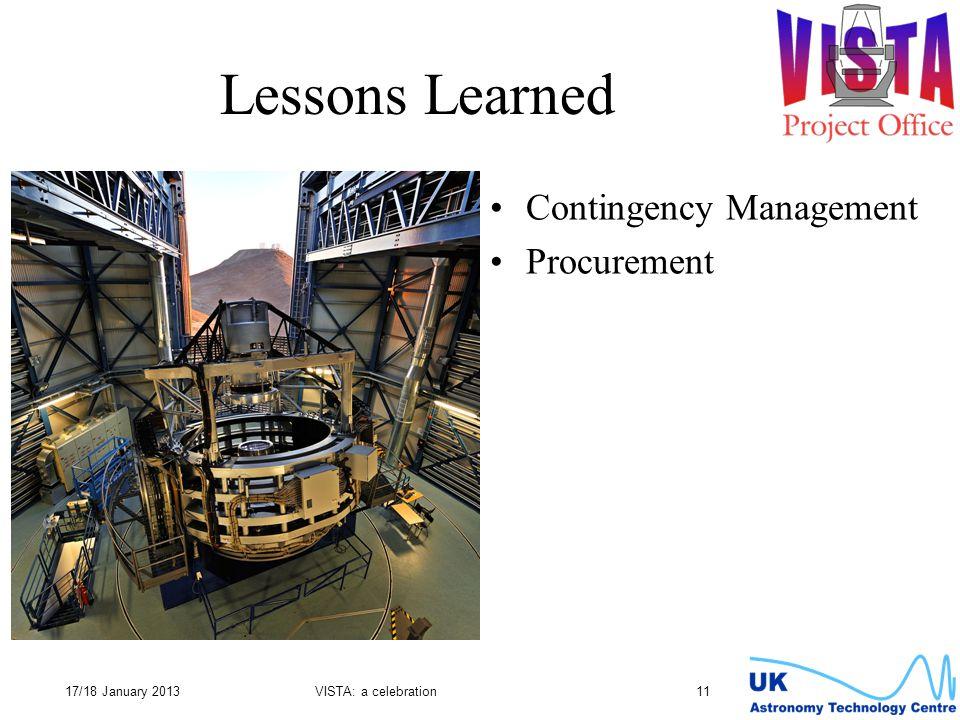 Lessons Learned Contingency Management Procurement 17/18 January 2013VISTA: a celebration 11