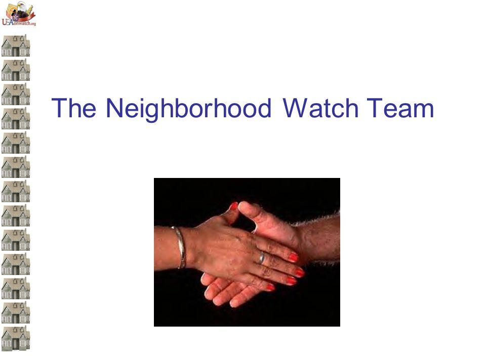 The Neighborhood Watch Team