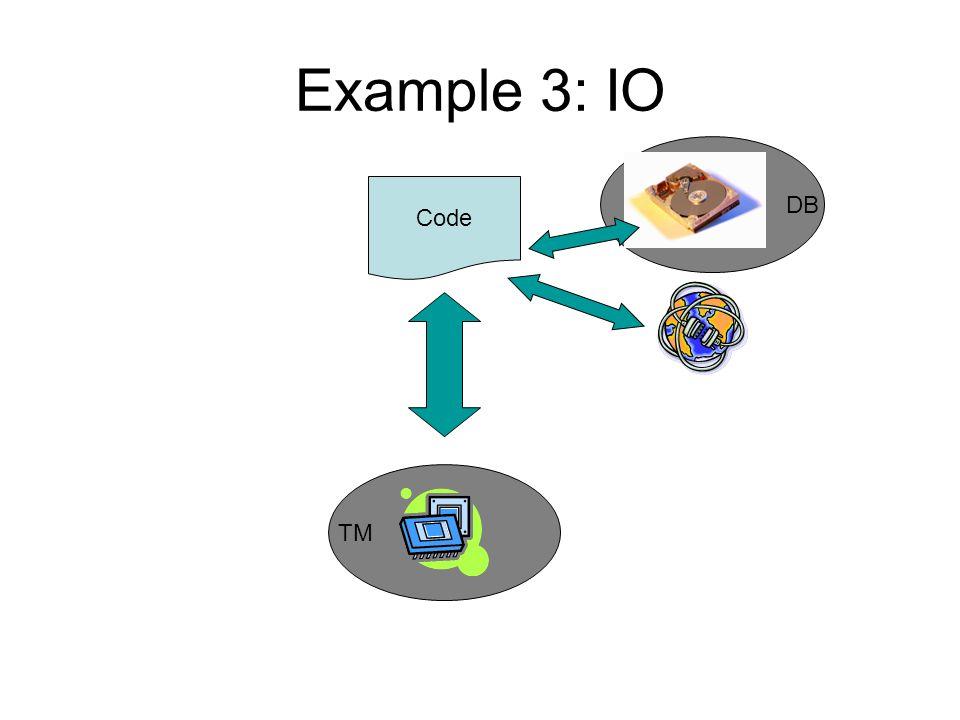 DB Example 3: IO Code TM