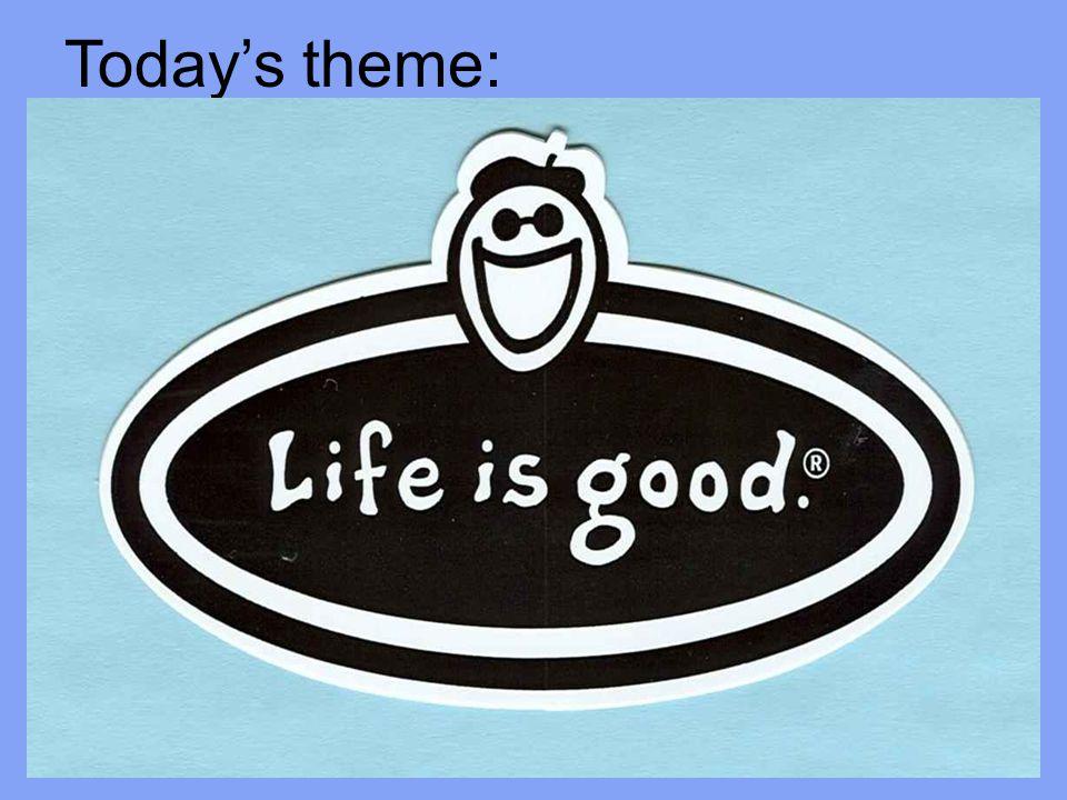 Today's theme: