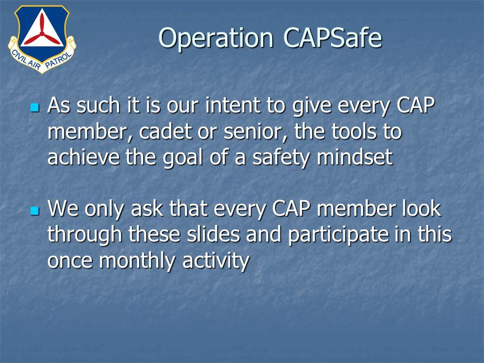 What is Operation CAPSafe.What is Operation CAPSafe.