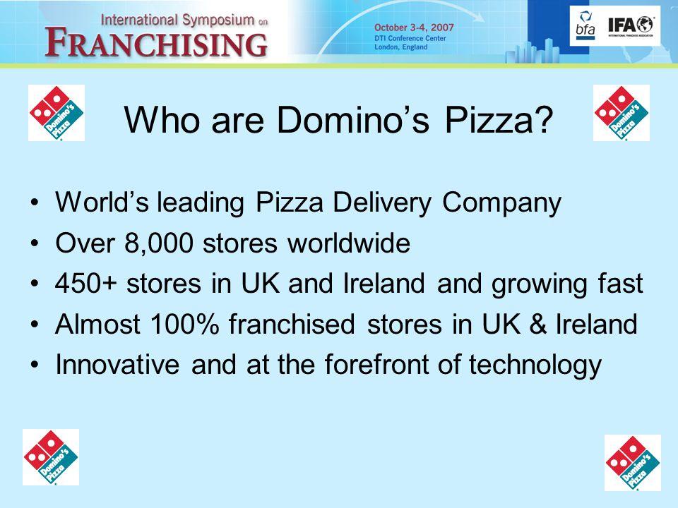 Who are Domino's Pizza.