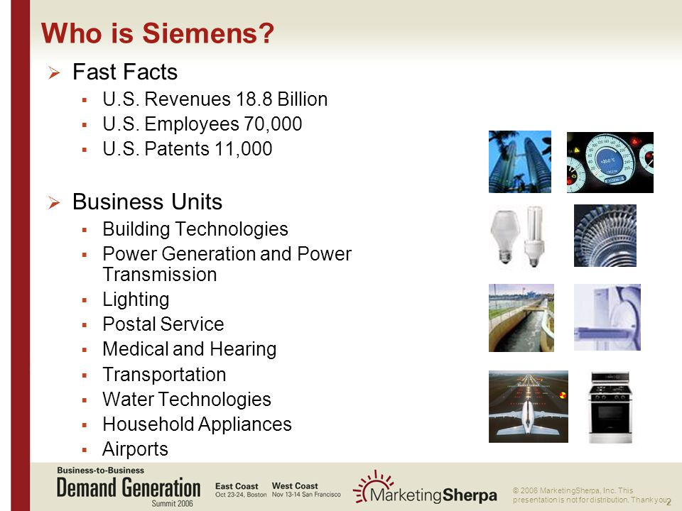 2 More data on this topic available from:: © 2006 MarketingSherpa, Inc.