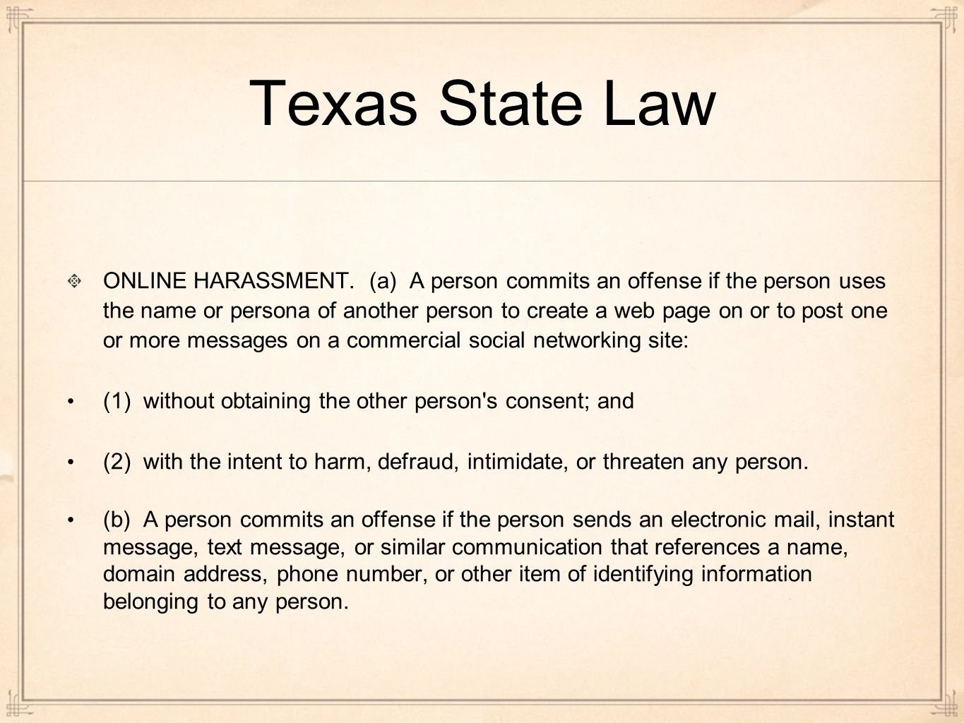 Texas State Law ONLINE HARASSMENT.