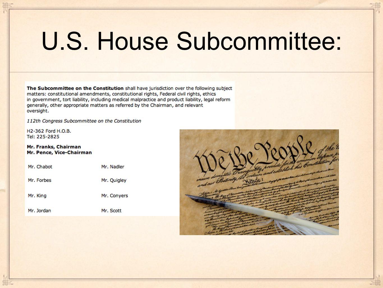 U.S. House Subcommittee: