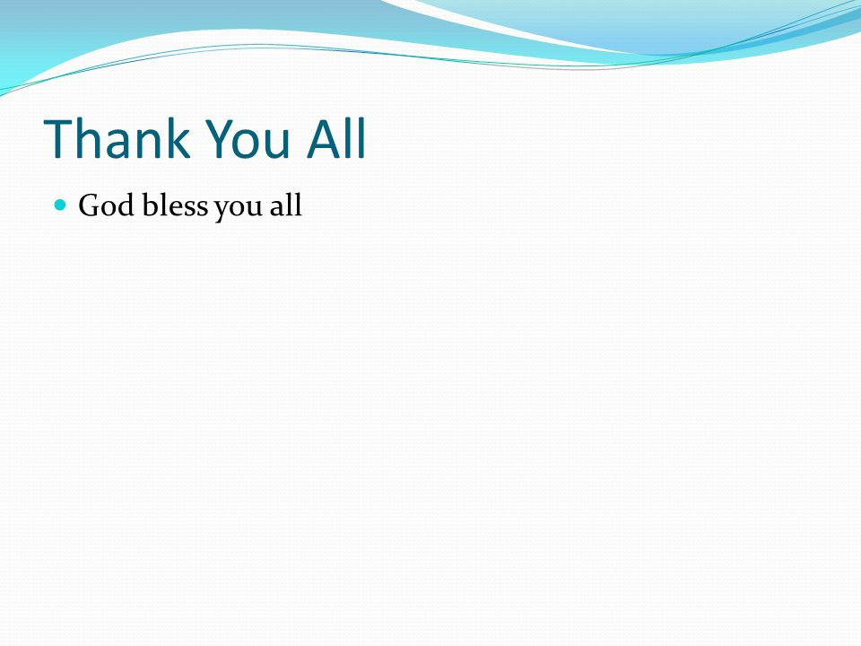 Thank You All God bless you all