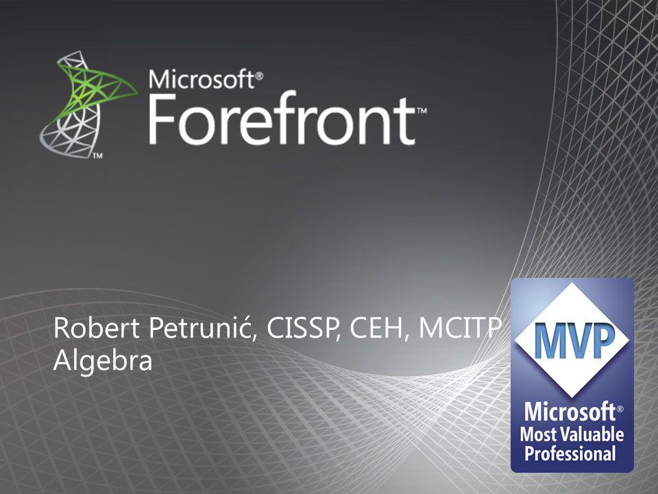 Robert Petrunić, CISSP, CEH, MCITP Algebra