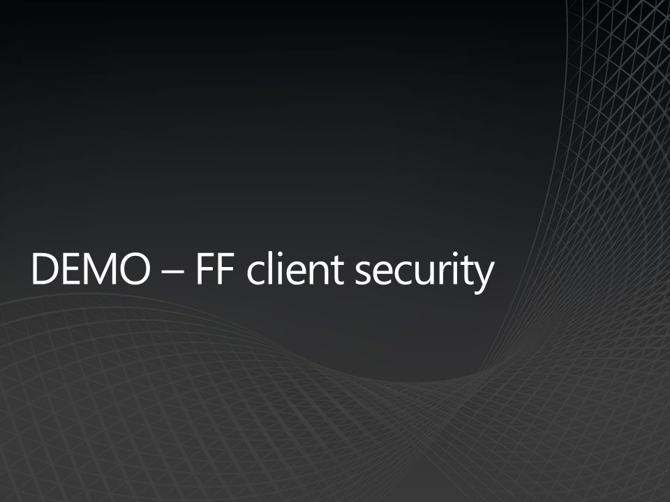 DEMO – FF client security