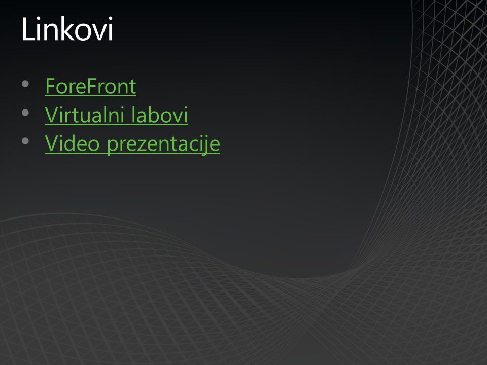 Linkovi ForeFront Virtualni labovi Video prezentacije