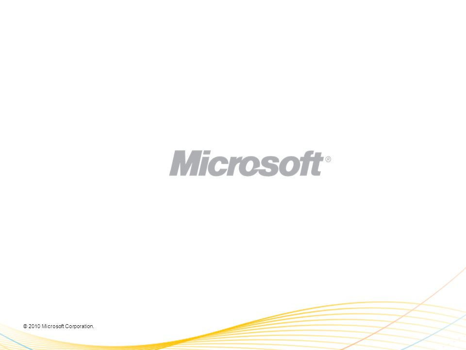 © 2010 Microsoft Corporation.