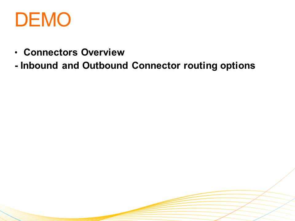 Connectors Overview - Inbound and Outbound Connector routing options