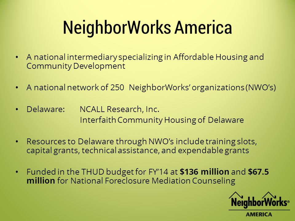 Make Counseling a Requirement All homeownership initiatives, financing, and programs should require homeownership education and counseling.