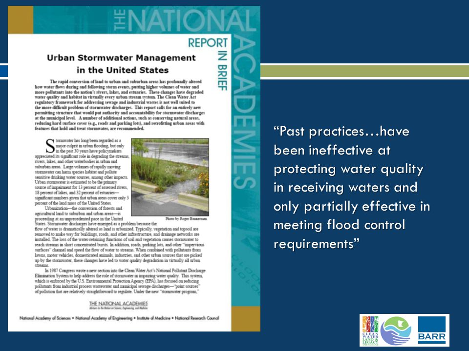 Stormwater control measures that harvest, infiltrate, and evaportranspire stormwater are critical to reducing the volume and pollutant loading of small storms