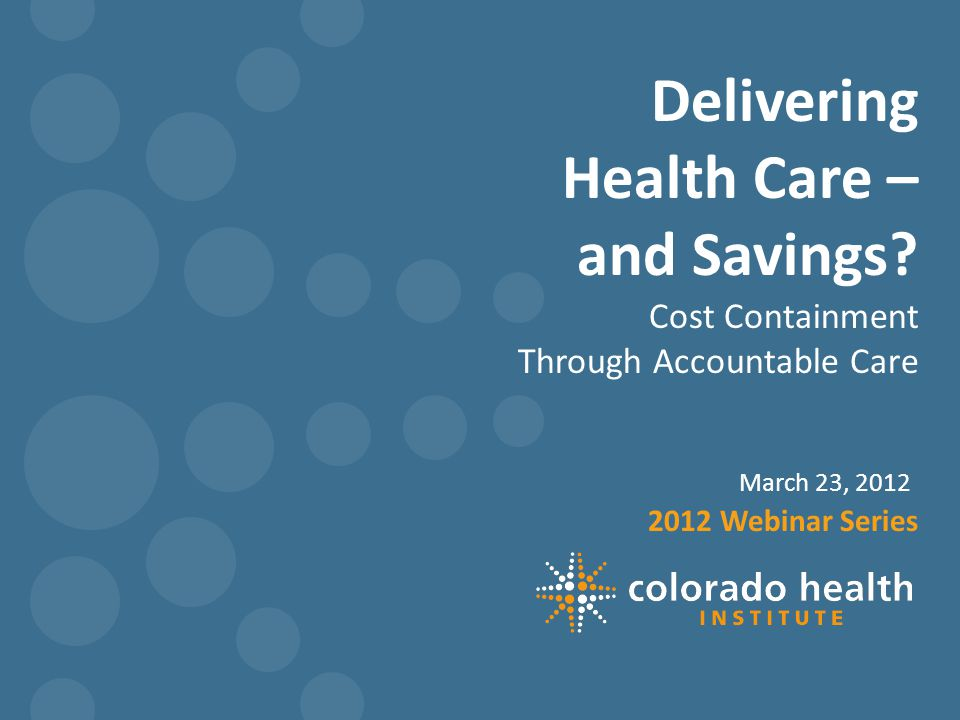 Delivering Health Care – and Savings.