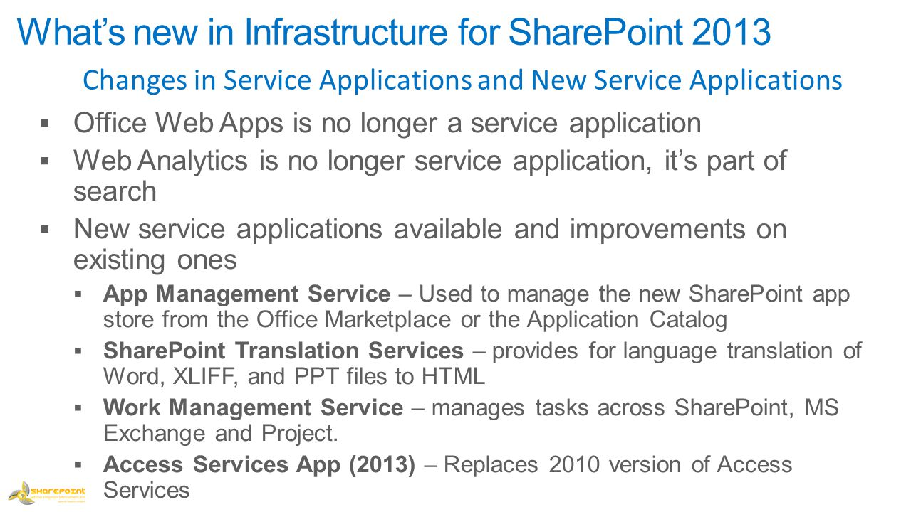 What's new in Infrastructure for SharePoint 2013 Changes in Service Applications and New Service Applications