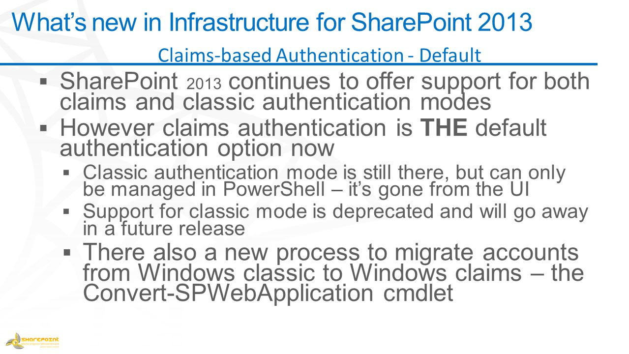 What's new in Infrastructure for SharePoint 2013 Claims-based Authentication - Default