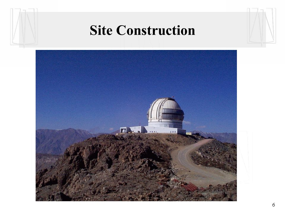 6 Site Construction