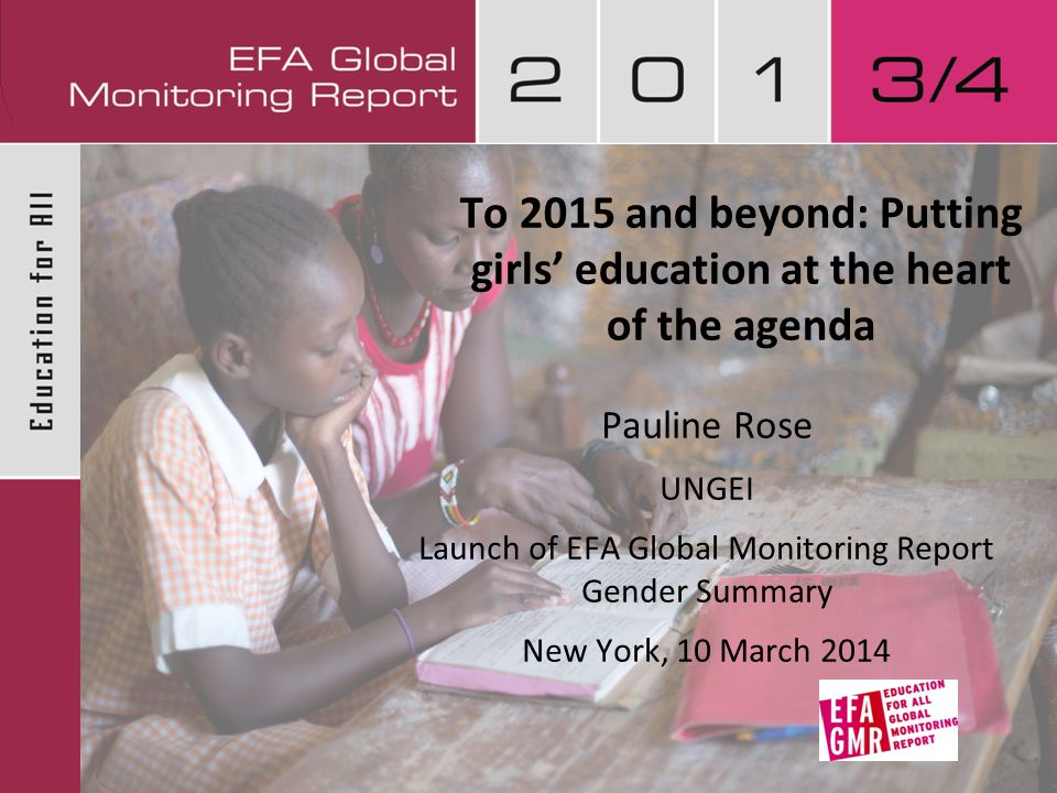  Educating girls and women transforms their lives, as well as their children's.