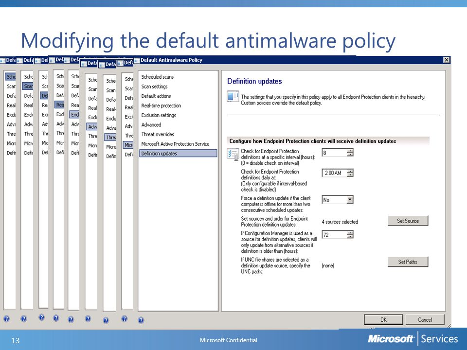 Modifying the default antimalware policy Microsoft Confidential 13