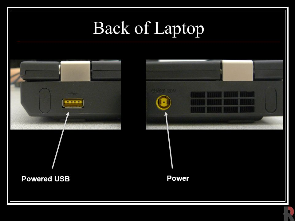 Back of Laptop Power Powered USB