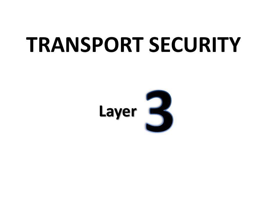 TRANSPORT SECURITY Layer