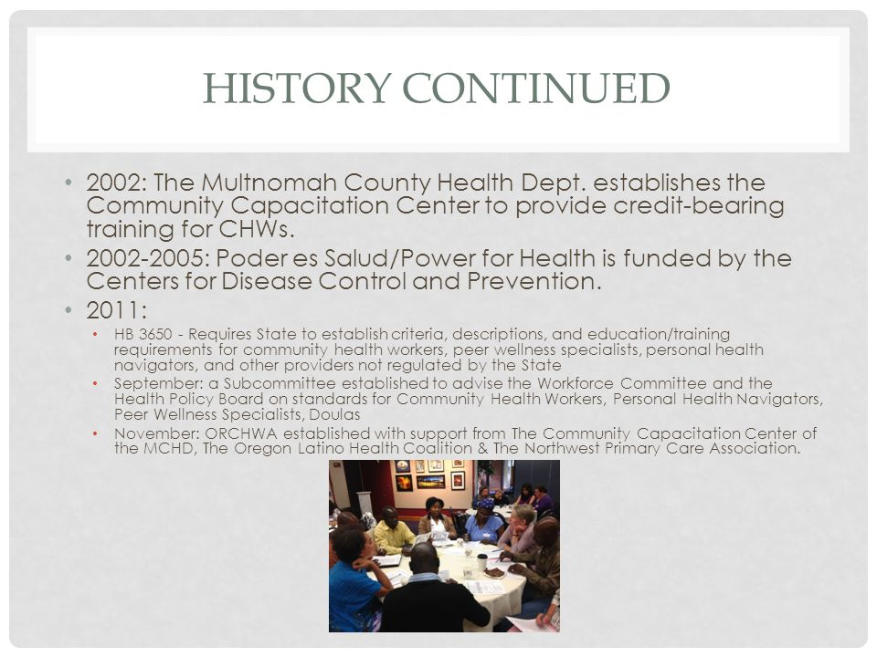 HISTORY CONTINUED 2002: The Multnomah County Health Dept.