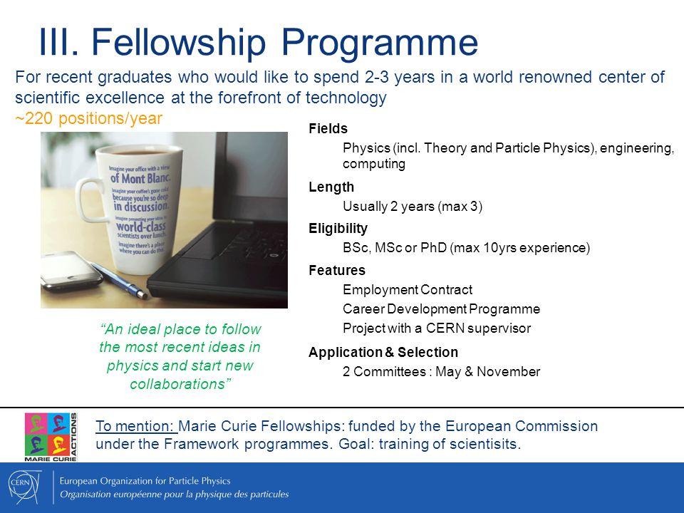 III.Fellowship Programme Fields Physics (incl.