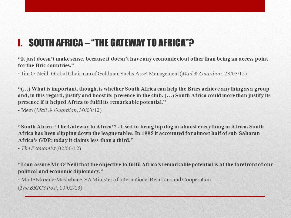 I.SOUTH AFRICA – THE GATEWAY TO AFRICA .