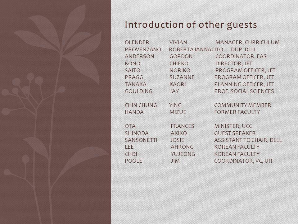 Introduction of other guests OLENDER VIVIAN MANAGER, CURRICULUM PROVENZANO ROBERTA IANNACITO DUP, DLLL ANDERSON GORDON COORDINATOR, EAS KONO CHIEKO DI