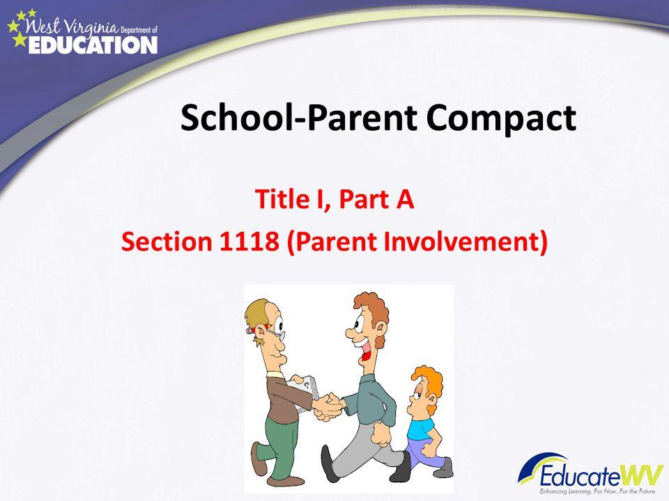 School-Parent Compact Title I, Part A Section 1118 (Parent Involvement)