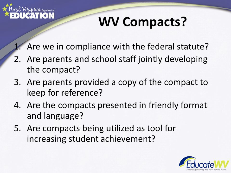 WV Compacts. 1.Are we in compliance with the federal statute.
