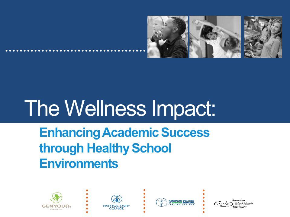 The Wellness Impact: Enhancing Academic Success through Healthy School Environments